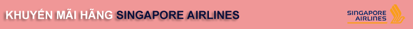 Khuyến mãi vé máy bay đi Mỹ hãng Singapore Airlines
