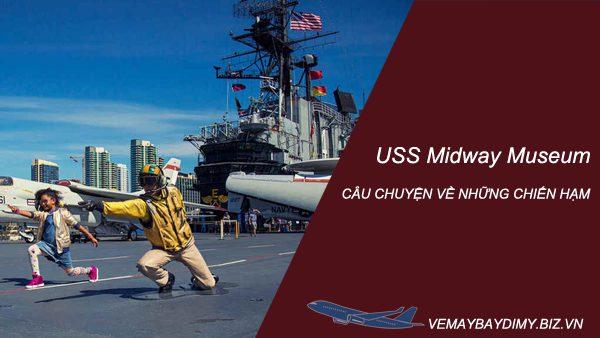 Bảo tàng USS Midway ở San Diego