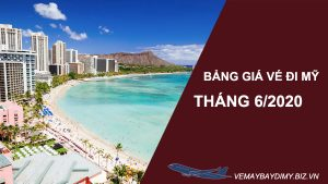 bang-gia-ve-di-my-thang-6-2020