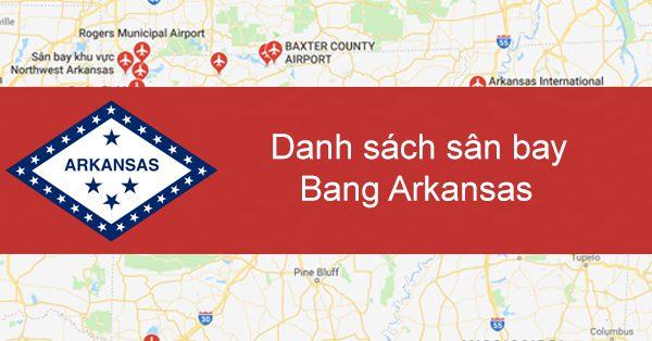 Danh sách các sân bay ở tiểu bang Arkansas