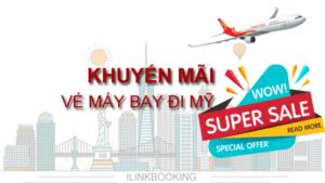 khuyen-mai-ve-may-bay-di-my