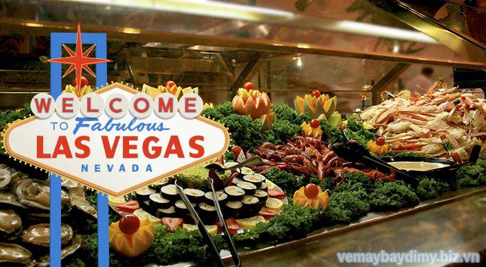 Vé máy bay đi Las Vegas thưởng thức ẩm thực nơi đây