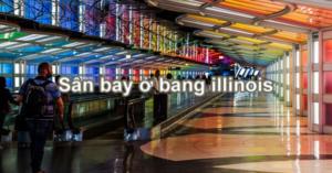 san-bay-o-bang-Illinois