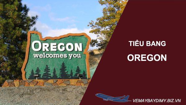 Bang Oregon ở đâu ? Tổng quan về Bang Oregon
