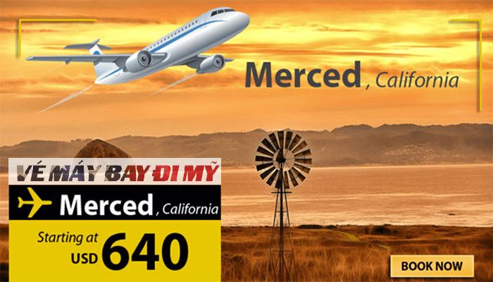 Vé máy bay đi Merced giá rẻ